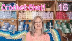 🔴(was a) Live Crochet Chat  16